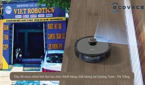 Địa chỉ mua bán robot hút bụi lau nhà chính hãng chất lượng tại Quảng Nam - Đà Nẵng
