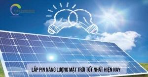 Lắp pin năng lượng mặt trời nào cho hiệu suất và chất lượng nhất hiện nay